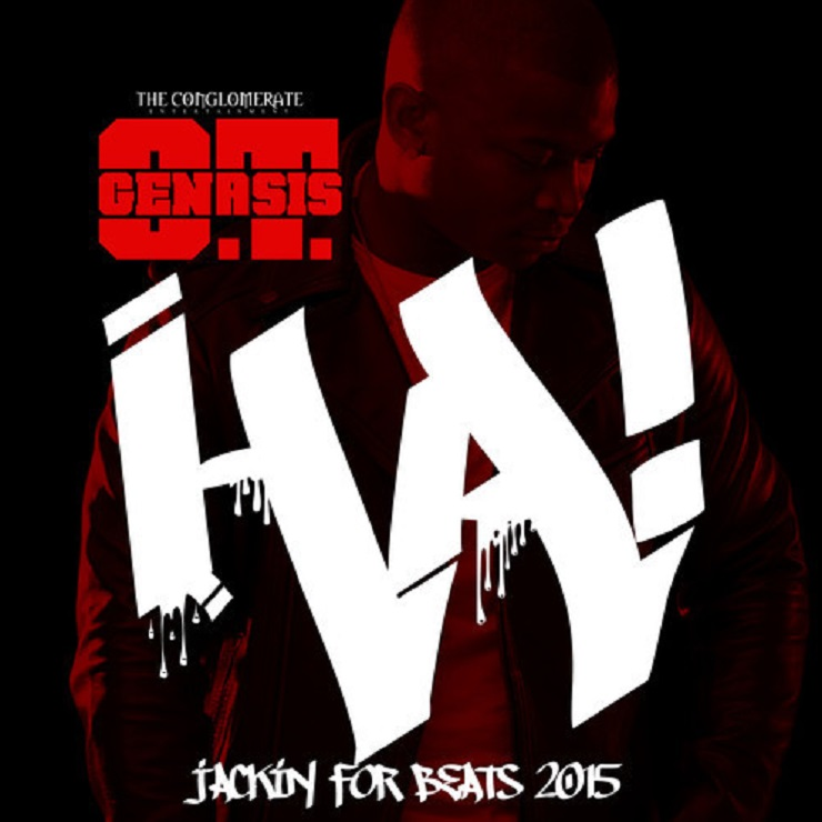 "O.T. Genasis ""HA(Jackin For Beats 2015)"""