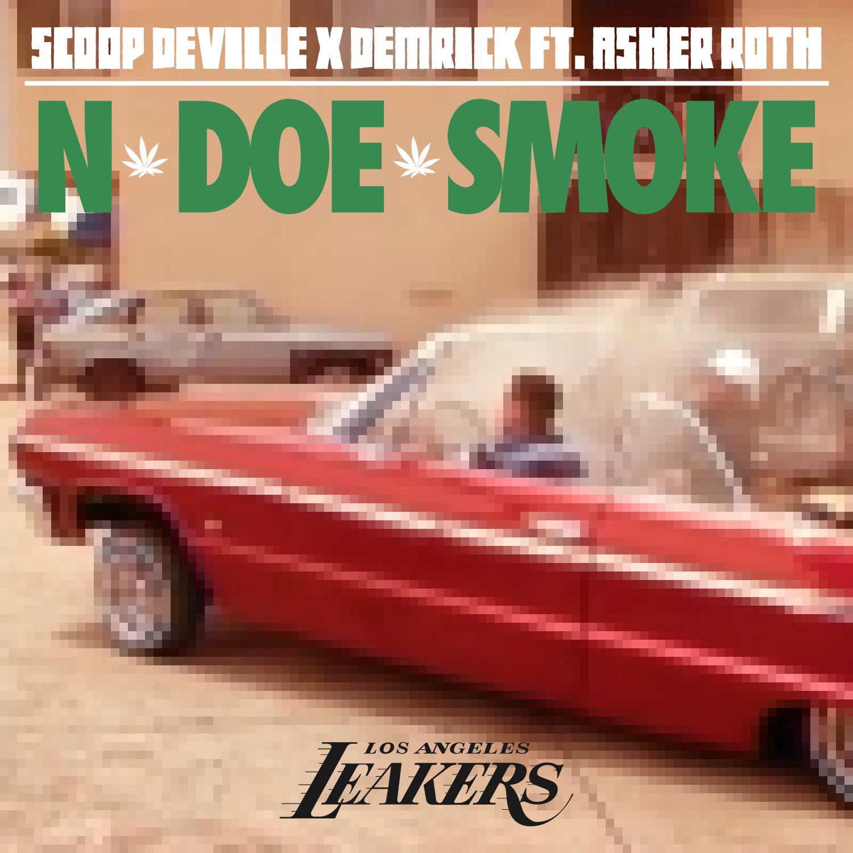 "Scoop Deville & Demrick ""N DO SMOKE"" ft Asher Roth"