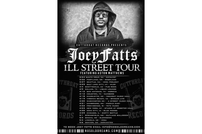 """Joey Fatts """"Ill Street Tour"""" With Aston Matthews"""