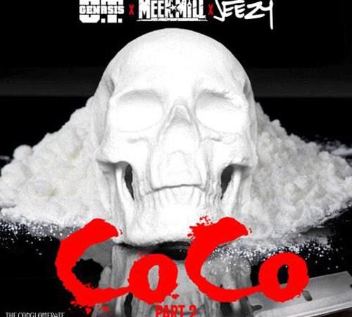"""CoCo Part 2"" O.T. Genasis x Jeezy x Meek Mill"
