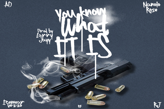 """AD ft Manolo Rose, RJ & Icewear Veezo """"You Know What It Is"""""""