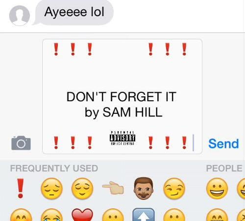 """Sam Hill """"Don't Forget It"""" Prod Andrews"""