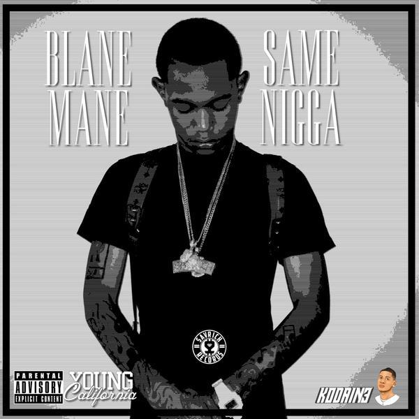 """Blane Mane """"Same N*gga"""" prod GunnaMane600"""