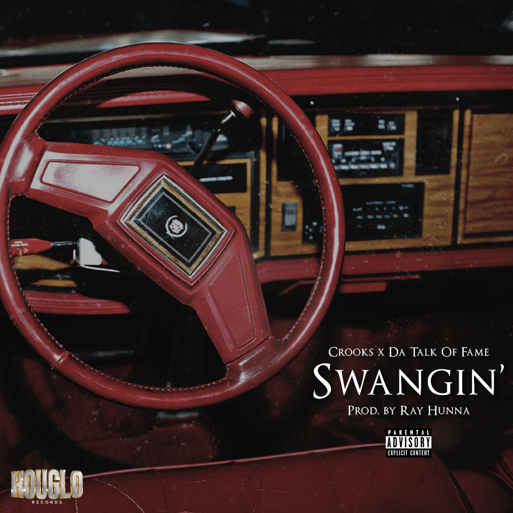 Swangin' by Crooks & DaTalkofFame