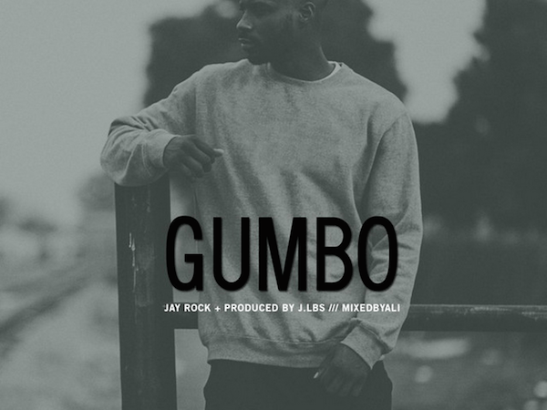 "Jay Rock ""Gumbo"" Prod J Lbs"