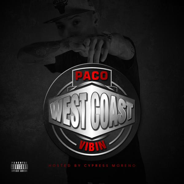 "Paco Doe ""Westcoast Vibin"" Mixtape"