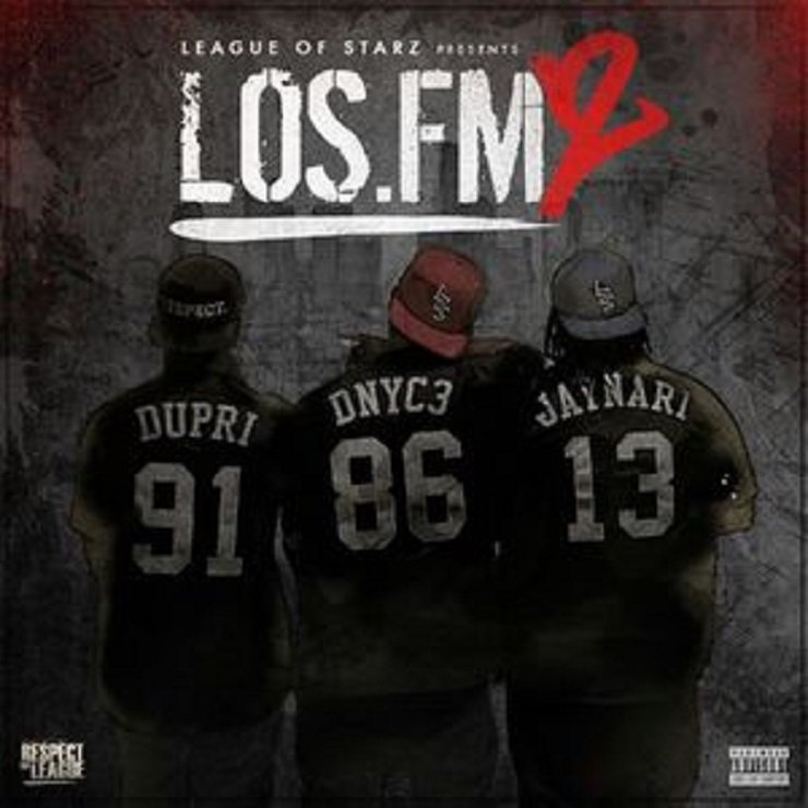 "League of Starz ""LOS FM.2"" Mixtape"