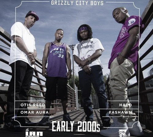 """Fashawn & The Grizzly City Boys – """"Early 2000s"""""""