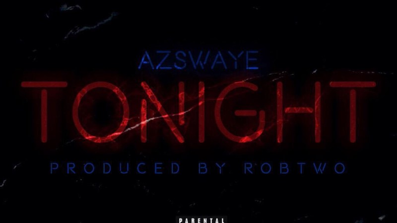 "Az Swaye ""Tonight"" Prod By Rob Two"