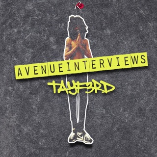 Avenue Interviews Tay F. 3rd by Vic Stunts