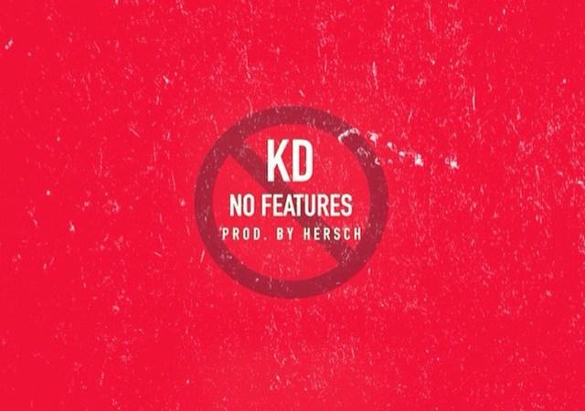 "KD ""No Features"" Prod by Hersch"
