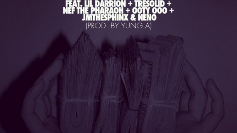 "DJ Cos The Kid ""Guapo"" ft Lil Darrion, TreSolid, Nef The Pharoah, Ooty Ooo, JM The Sphinx, & Neno"