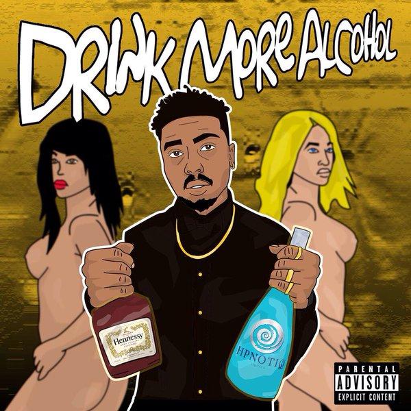 "Dar$e Louie ""Drink More Alcohol"" Prod Mike Xanax"