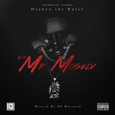 "Drakeo The Ruler ""I Am Mr. Mosely"" Mixtape"