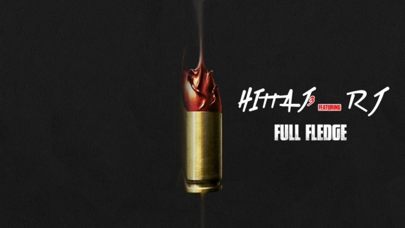 "Hitta J3 ""Full Fledge"" ft RJ"