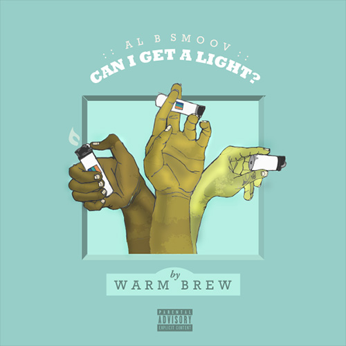 "Warm Brew ""Can I Get a Light"" Prod Al B Smoov"