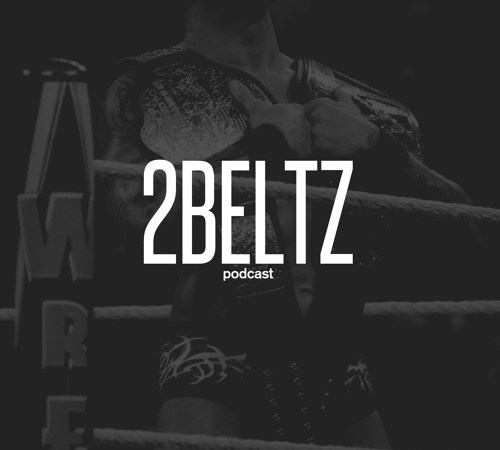 2BELTZ Podcast: EPISODE 036