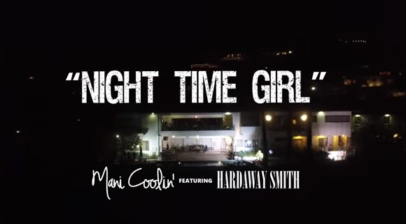 """Mani Coolin' x Hardaway Smith """"Night Time Girl"""" Video"""