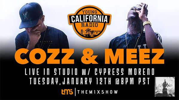 Cozz & Meez Interview on Young California Radio with Cypress Moreno