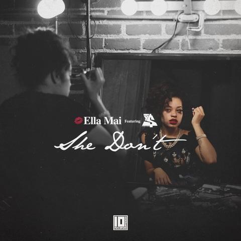 "Ella Mai ""She Don't"" Ft Ty Dolla $ign + ""No More"""