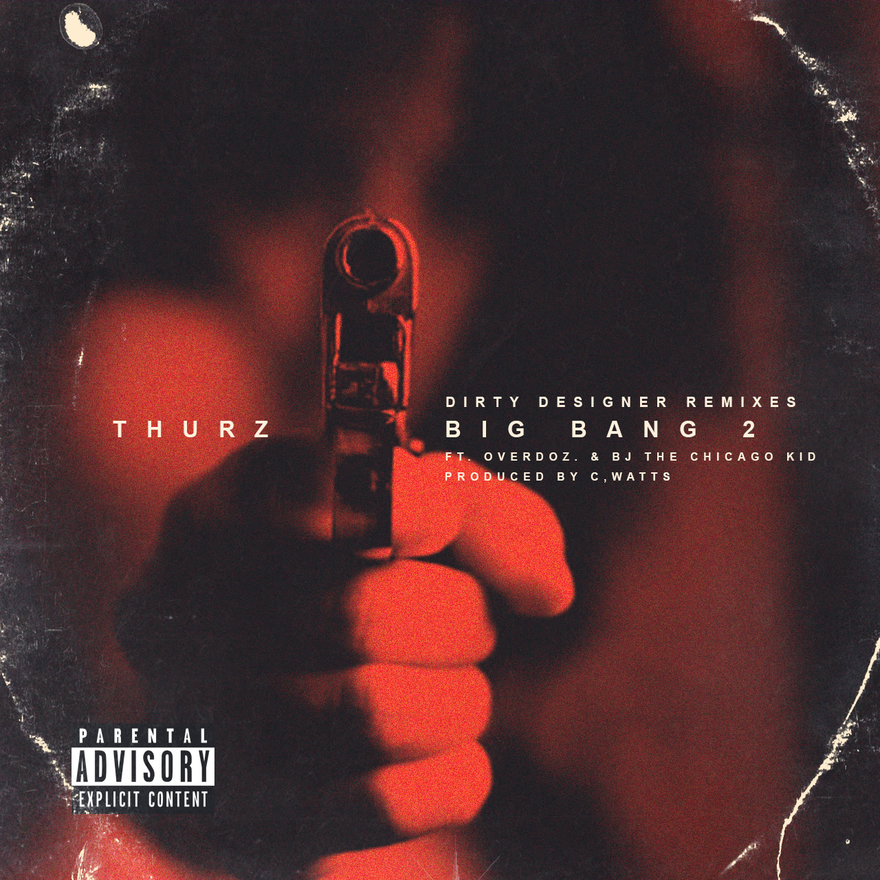 Thurz -Big Bang 2 ft. OverDoz & BJ the Chicago Kid (Remix by C. Watts)