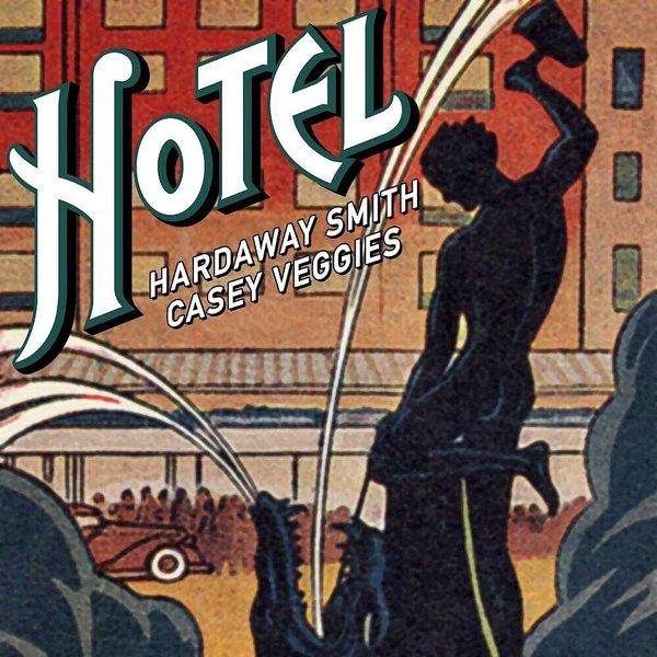 "Hardaway Smith x Casey Veggies ""Hotel"""