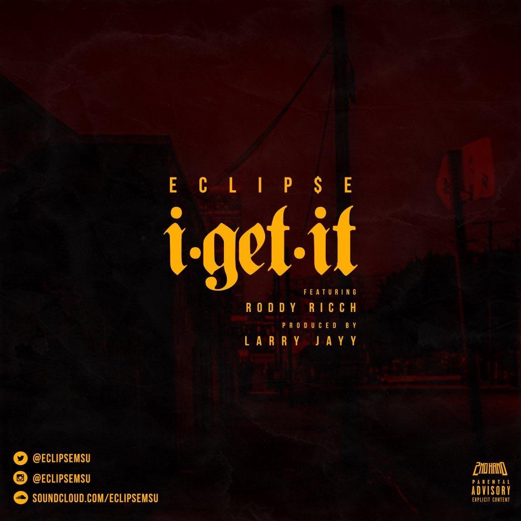 """PREMIERE: Eclipse ft Roddy Ricch """"I Get It"""" Prod. Larry Jayy"""