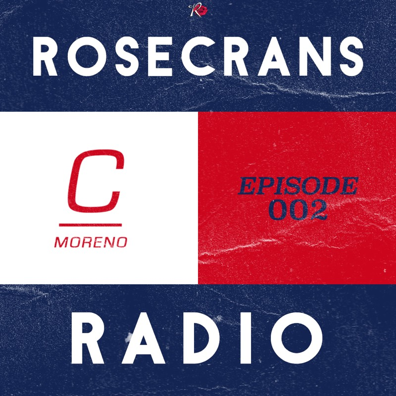 Rosecrans Radio Episode 002 With Cypress Moreno