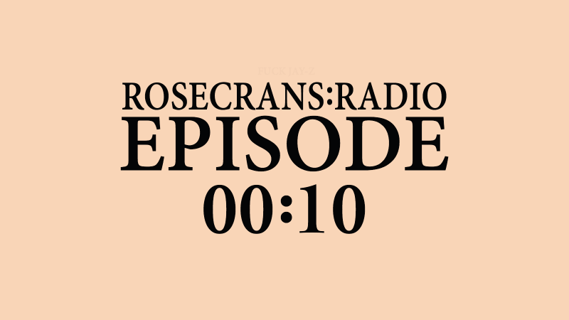 Rosecrans Radio 010 With ValCaakes