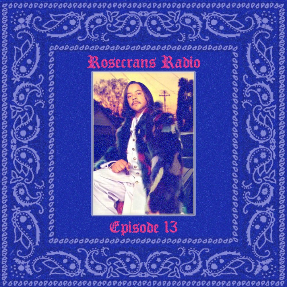 Rosecrans Radio with Cypress & Marina 013 Featuring Meez & Mittee Gang