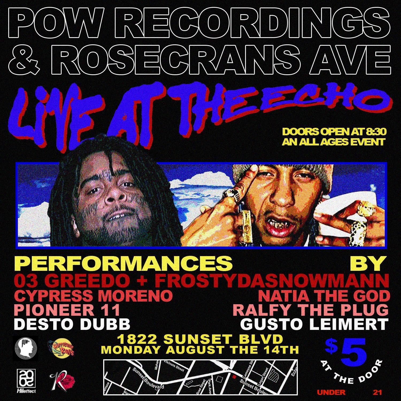 POW Recordings & Rosecrans Ave Live At The Echo 8/14/17 Recap