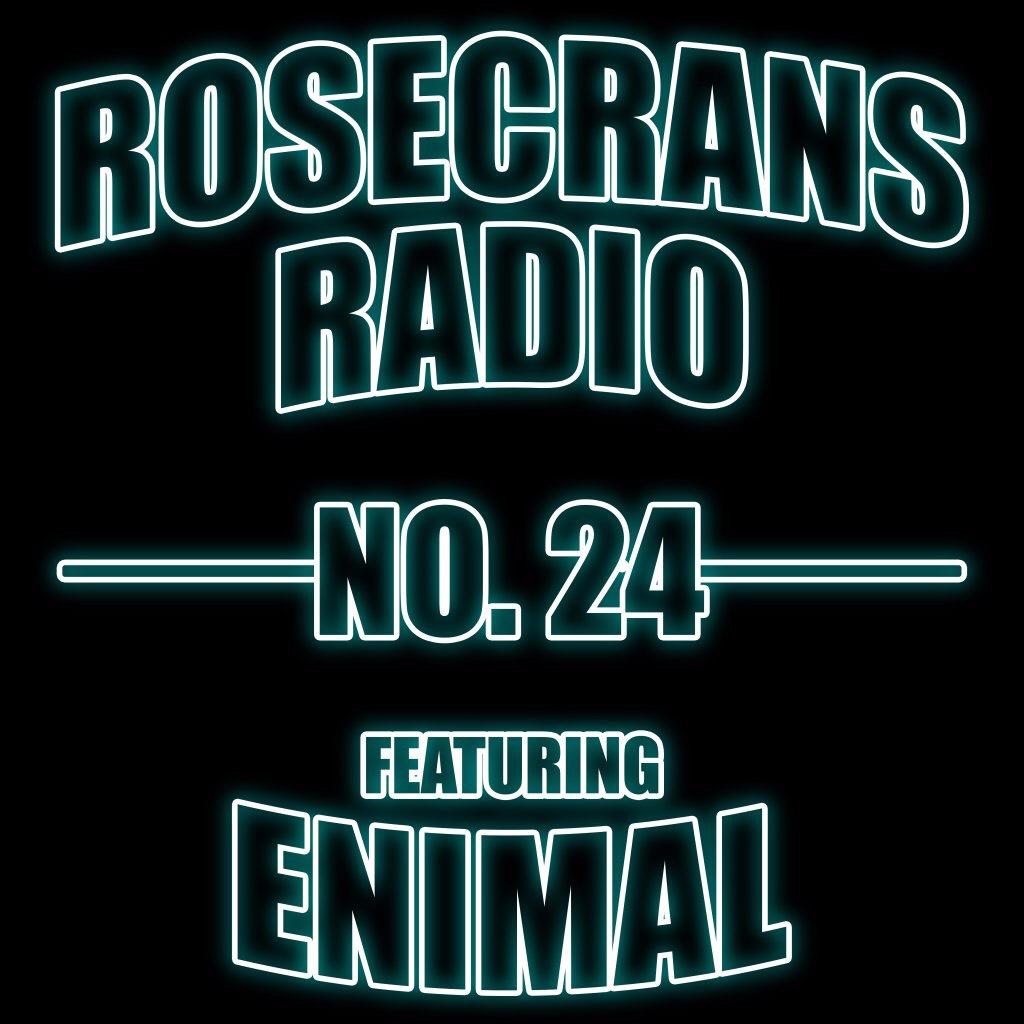 Rosecrans Radio 024 W/ Cypress & Marina  Featuring Enimal