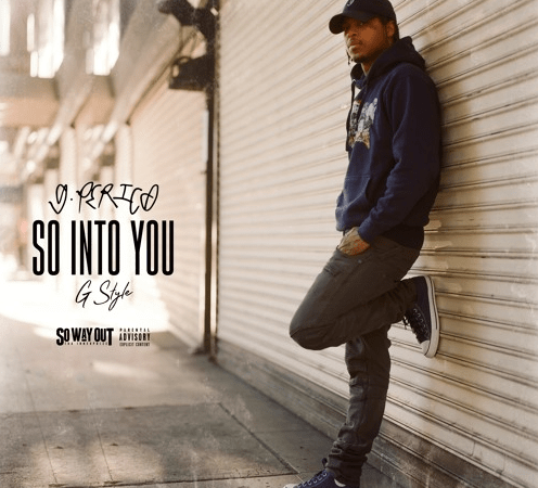 "G Perico – ""So Into You"" G-Style"