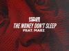 "Airplane James – ""The Money Don't Sleep"" Feat. Maez Prod. by Saltreze"