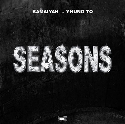 "Kamaiyah – ""Seasons"" Ft. YHUNG T.O of SOB x RBE Prod. by Blakkat"