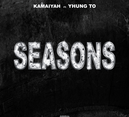 "Kamaiyah – ""Seasons"" Ft. YHUNG T.O of SOB x RBE Prod. by Blakkat"