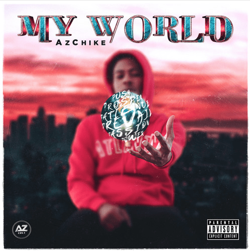 "AzChike – ""My World"" Album"