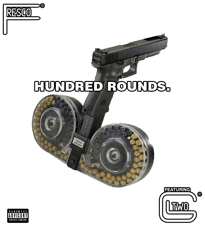 """Fresco DBFLYG – """"Hundred Rounds"""" Feat. G2 Prod. by Low The GREAT"""