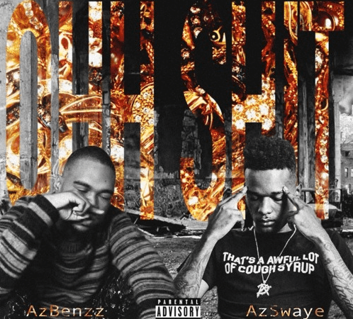 "AzBenzz – ""Ohh Shit"" Feat. AzSwaye Prod. by Fbeat Productions"