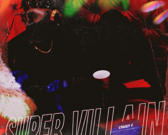 "Craigy F Drops ""Super Villain Craigy F"" Album"
