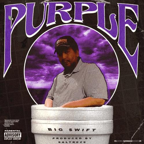 "Big $wift – ""Purple"" Prod. by Saltreze"