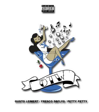 "FrescoDBFLYG – ""OTW"" Feat. Gusto Leimert & Petty Petty Prod. by LowTheGreat"