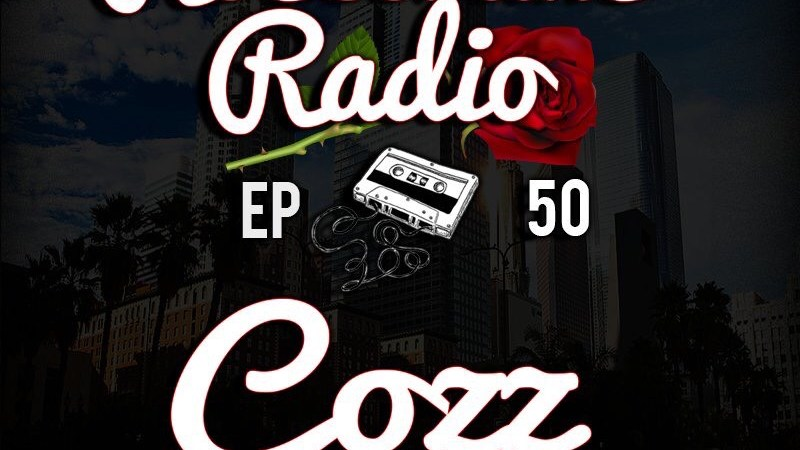 Rosecrans Radio 050 With Cypress Moreno & Irene Featuring Cozz