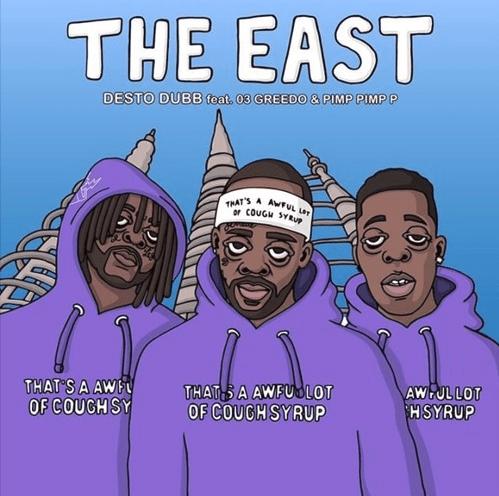 """Desto Dubb – """"The East"""" Feat. Pimp Pimp P & 03 Greedo Prod. by Fizzle"""