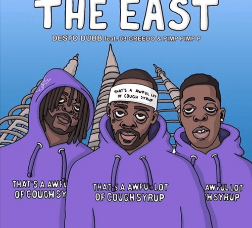 "Desto Dubb – ""The East"" Feat. Pimp Pimp P & 03 Greedo Prod. by Fizzle"
