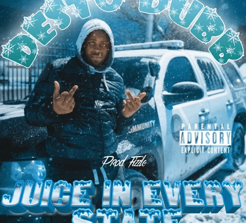 "Desto Dubb – ""Juice in Every State"" Prod. by Fizzle"