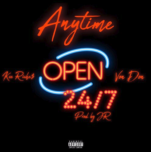 """Kee Riche$ – """"Anytime"""" Feat. VonDon Prod. by JR"""