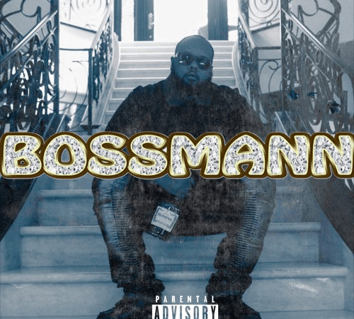 BossMann Releases Self-Titled Single