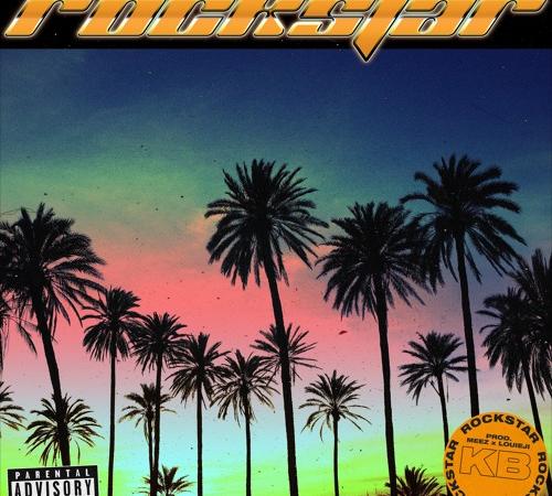 "KB – ""Rockstar"" Prod. by Louie Ji & Meez"