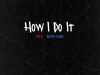 """Rucci –  """"How I Do It"""" Feat. $tupid Young Prod. by Mike Crook"""